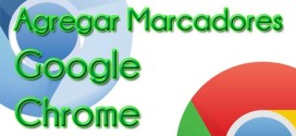 Agregando Marcadores a Google Chrome